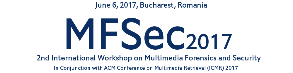2nd International Workshop on Multimedia Forensics and Security - MFSec2017